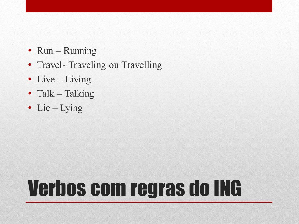 Verbos com regras do ING