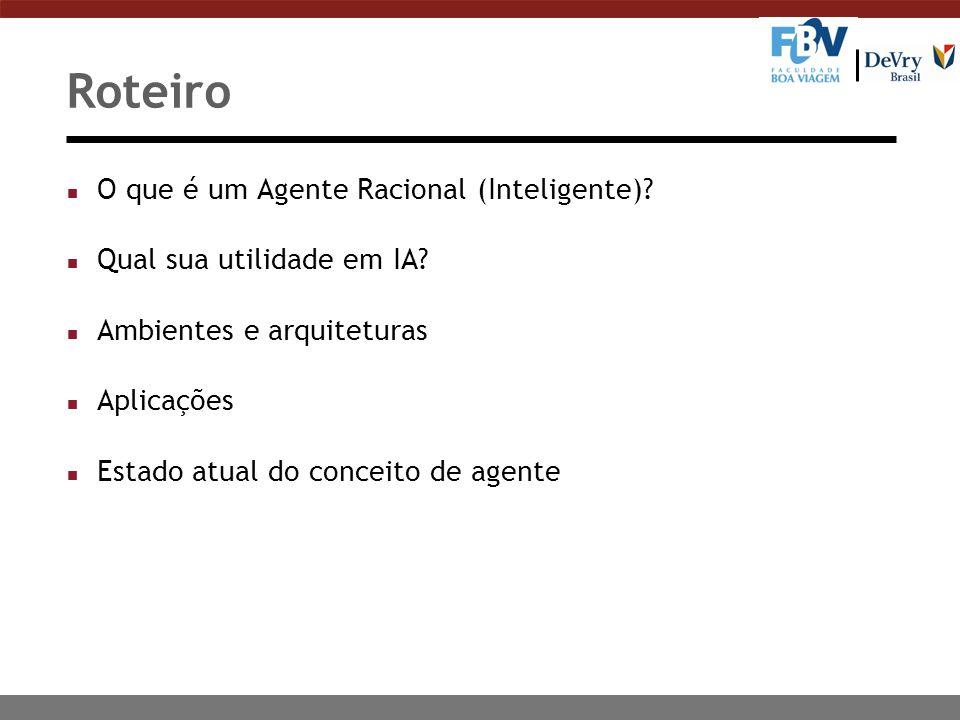 Roteiro O que é um Agente Racional (Inteligente)