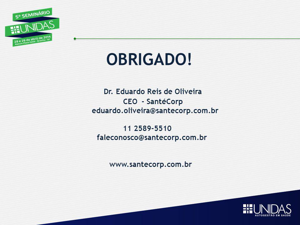 Dr. Eduardo Reis de Oliveira CEO - SantéCorp