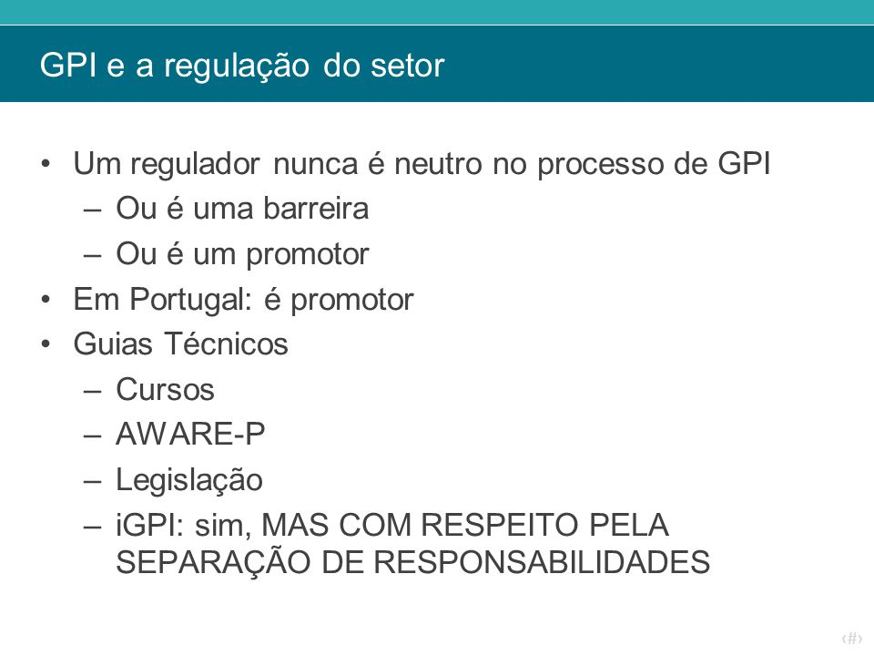 GPI e a regulação do setor