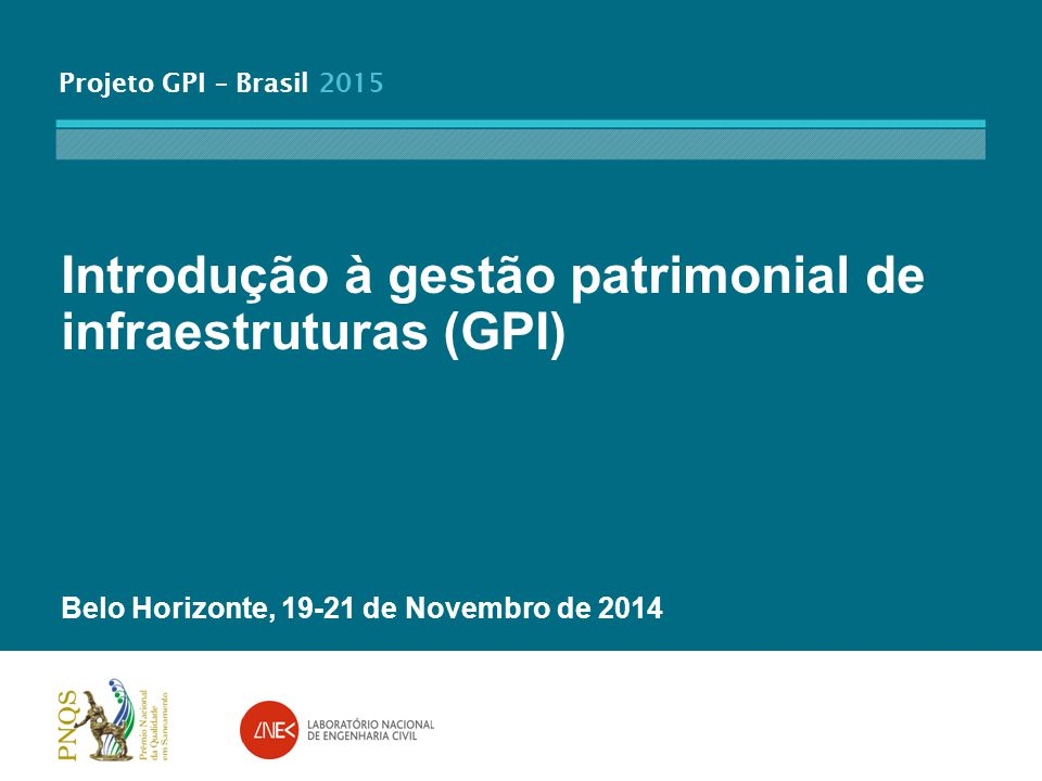 Introdução à gestão patrimonial de infraestruturas (GPI)