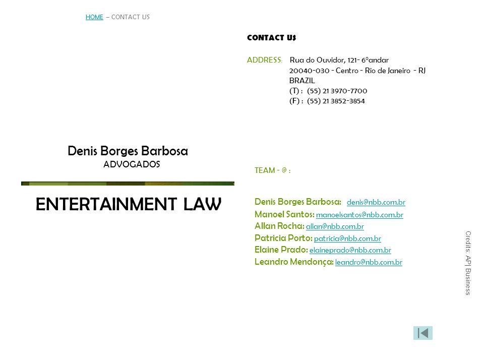 ENTERTAINMENT LAW Denis Borges Barbosa ADVOGADOS