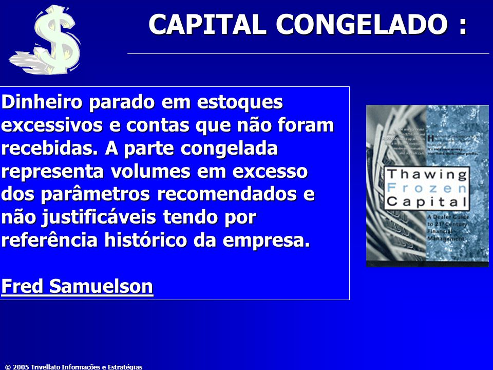 CAPITAL CONGELADO :