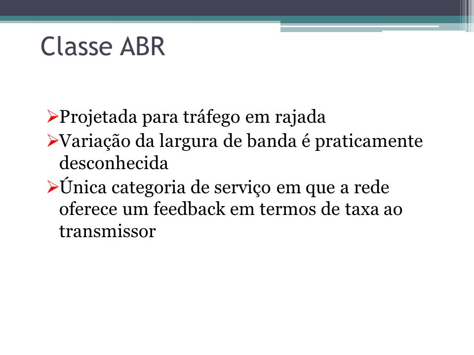 Classe ABR Projetada para tráfego em rajada