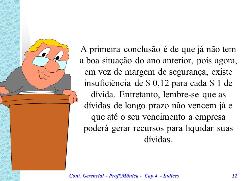 Cont. Gerencial - Profª.Mônica - Cap.4 - Índices 12