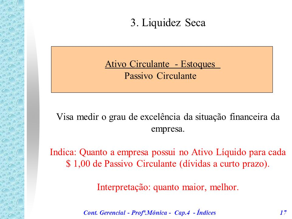 Cont. Gerencial - Profª.Mônica - Cap.4 - Índices 17