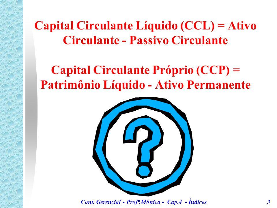 Cont. Gerencial - Profª.Mônica - Cap.4 - Índices 3