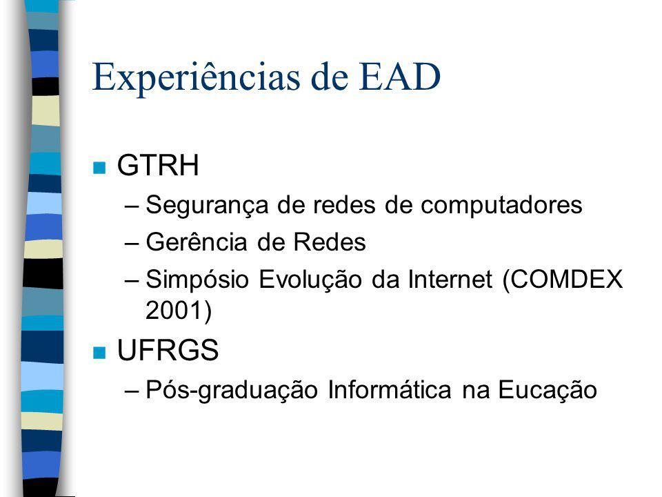 Experiências de EAD GTRH UFRGS Segurança de redes de computadores