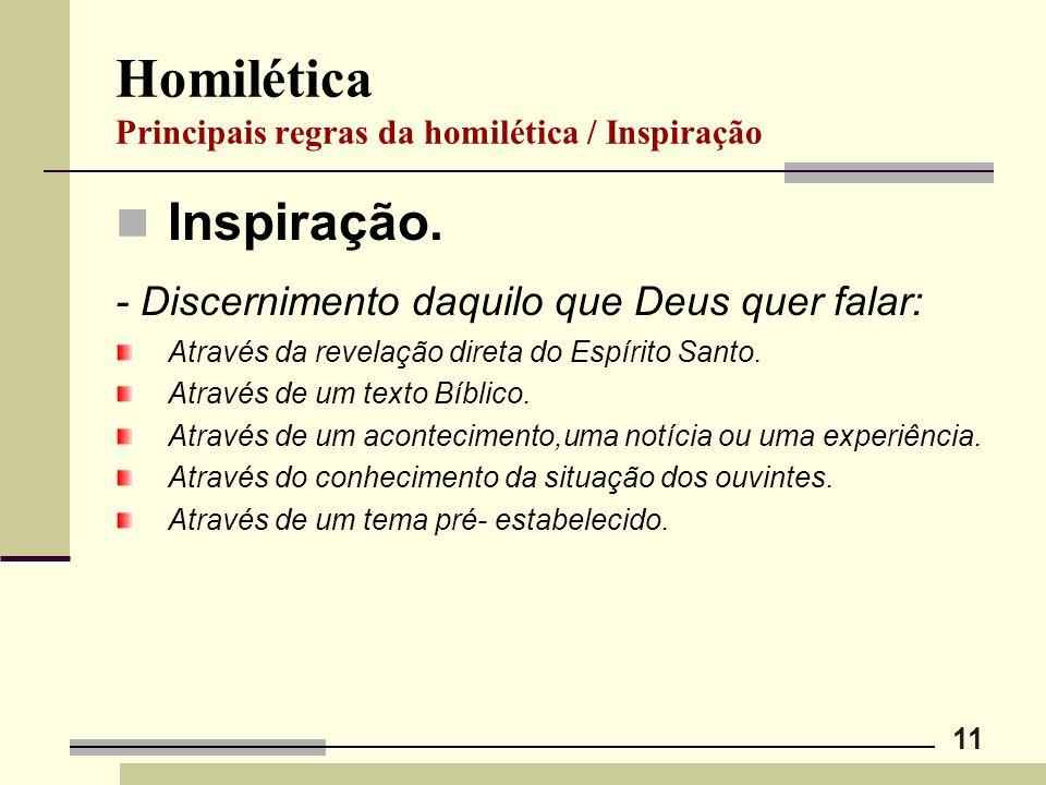 Homilética Principais regras da homilética / Inspiração