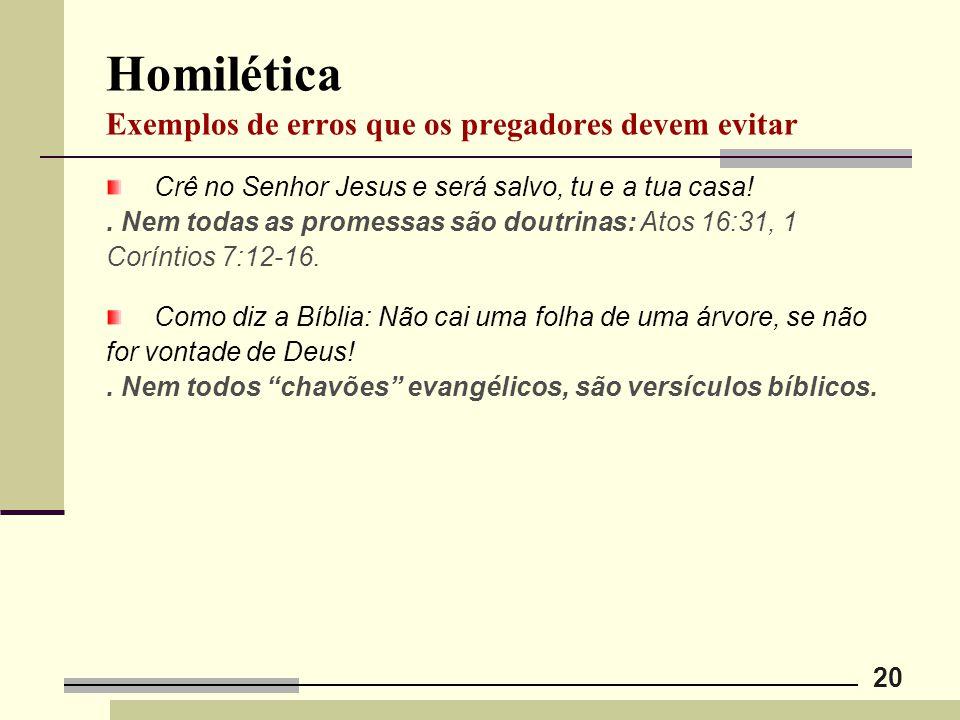 Homilética Exemplos de erros que os pregadores devem evitar