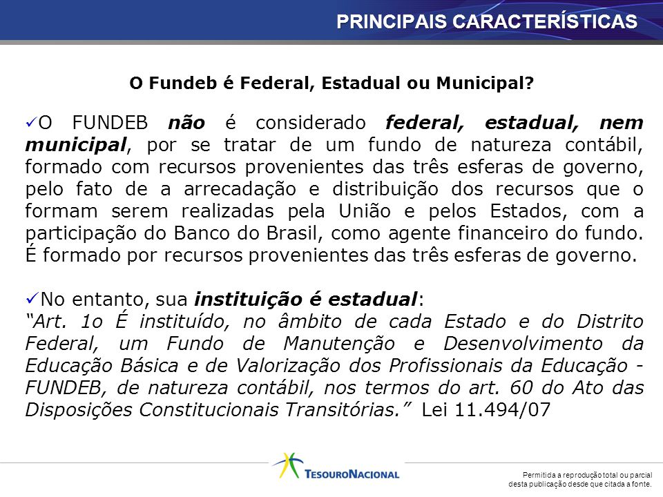 O Fundeb é Federal, Estadual ou Municipal