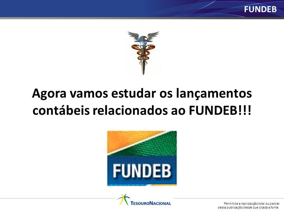 Agora vamos estudar os lançamentos contábeis relacionados ao FUNDEB!!!