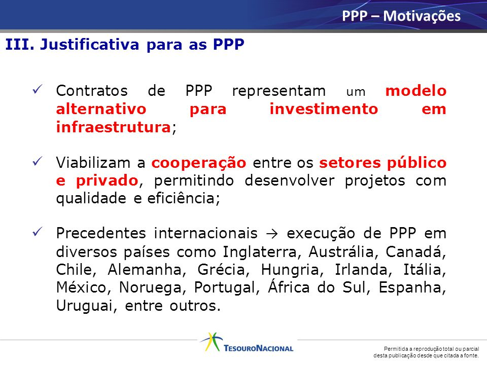 PPP – Motivações III. Justificativa para as PPP
