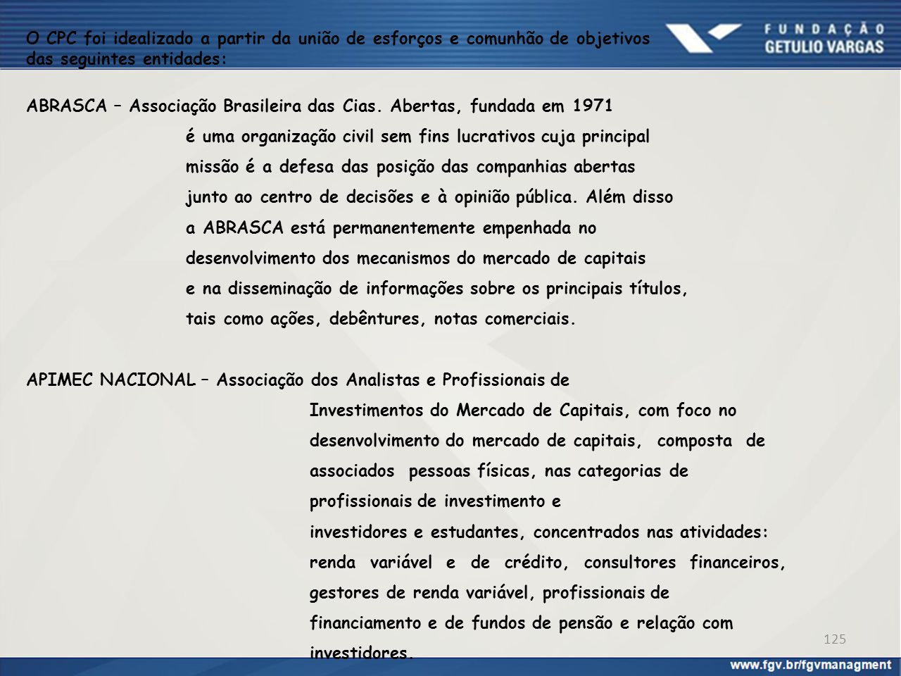 O CPC foi idealizado a partir da união de esforços e comunhão de objetivos