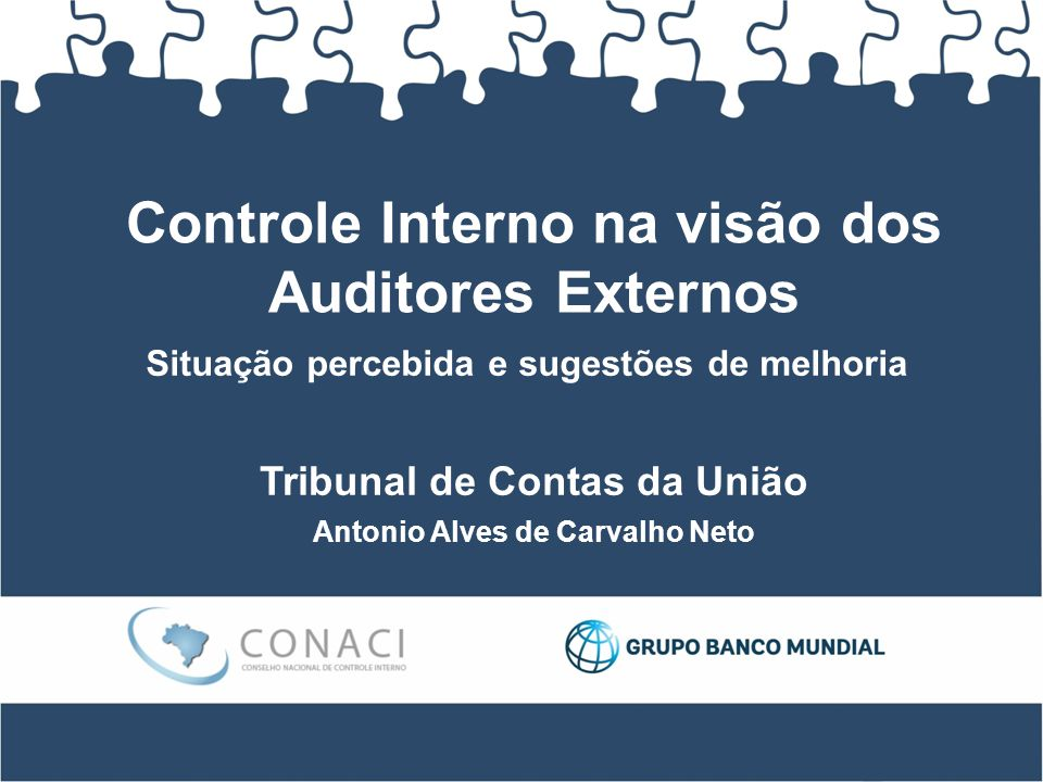 Controle Interno na visão dos Auditores Externos