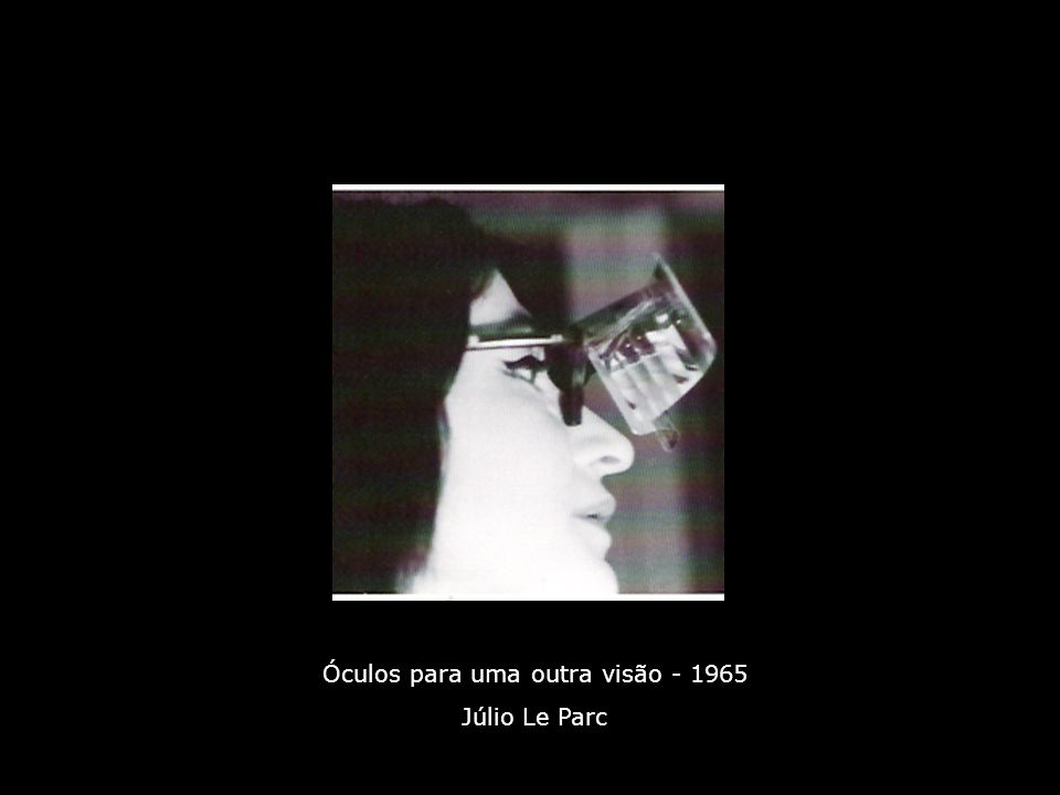 Óculos para uma outra visão - 1965