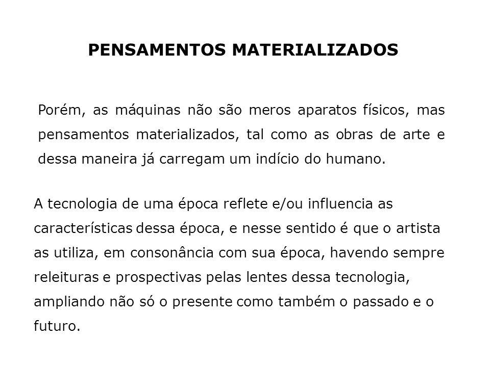 PENSAMENTOS MATERIALIZADOS