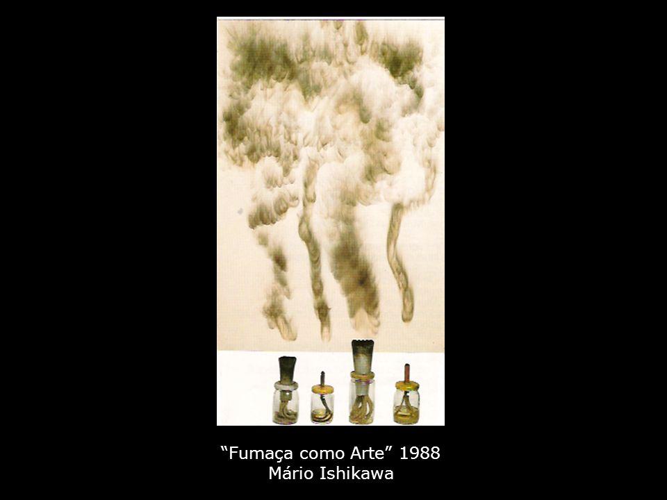 Fumaça como Arte 1988 Mário Ishikawa