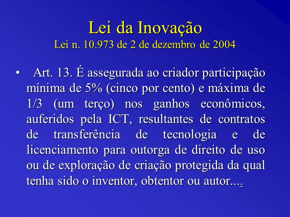 Lei da Inovação Lei n. 10.973 de 2 de dezembro de 2004