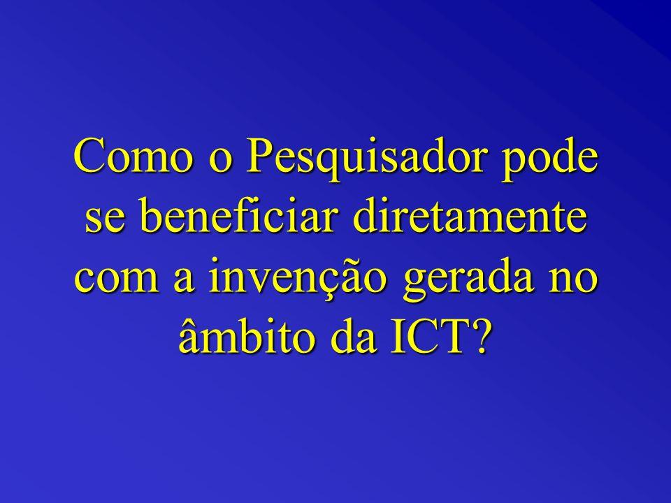 Como o Pesquisador pode se beneficiar diretamente com a invenção gerada no âmbito da ICT