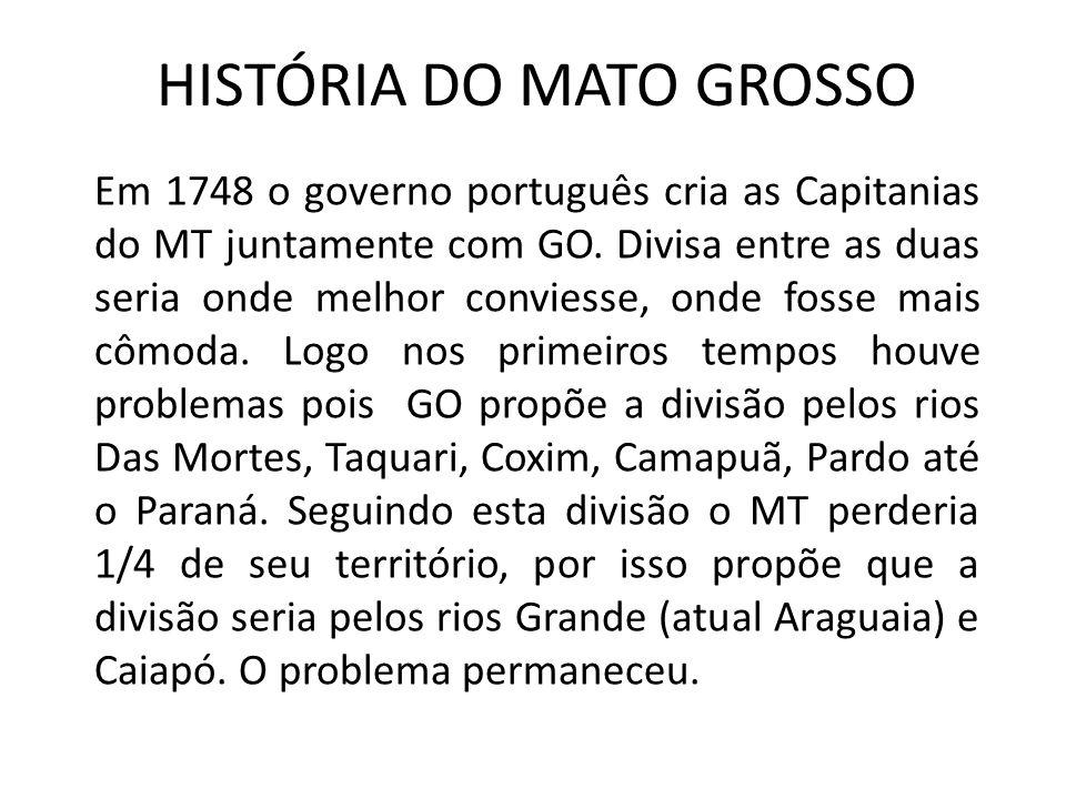 HISTÓRIA DO MATO GROSSO