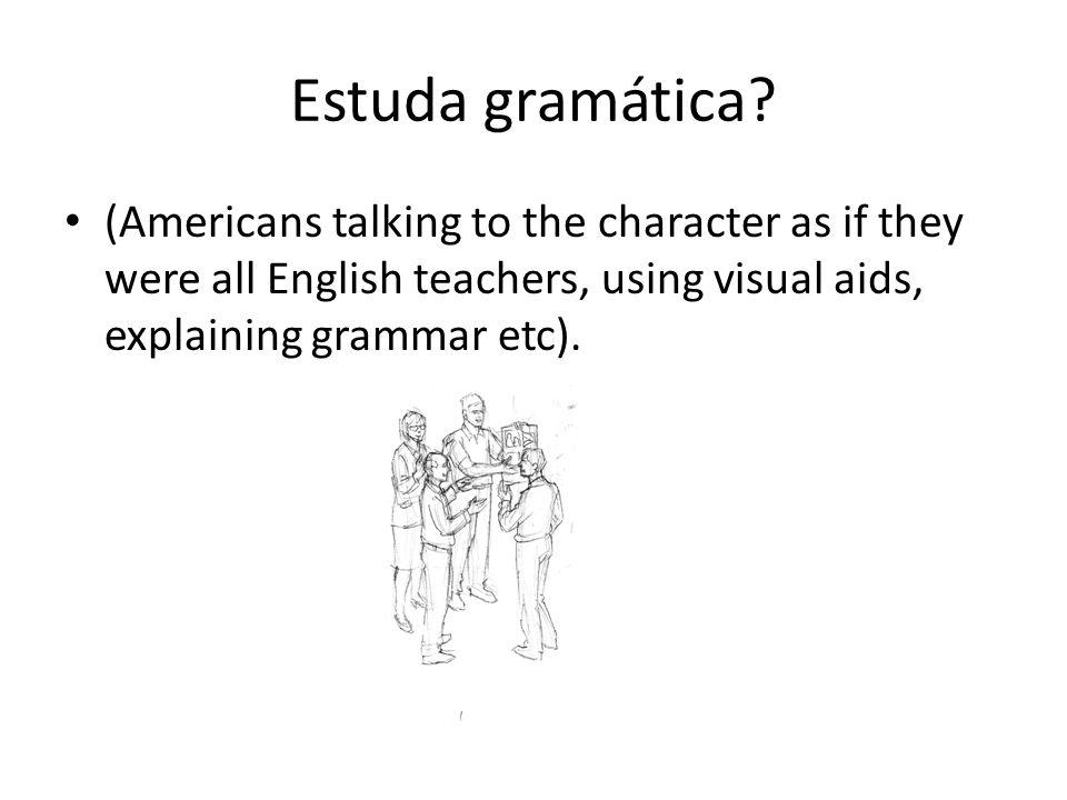 Estuda gramática.
