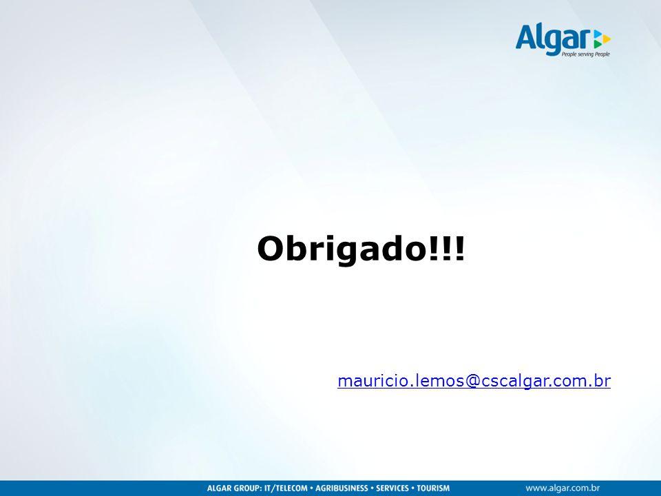 Obrigado!!! mauricio.lemos@cscalgar.com.br