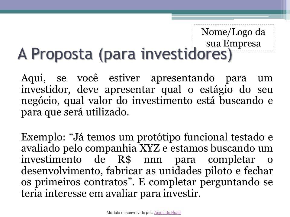 A Proposta (para investidores)