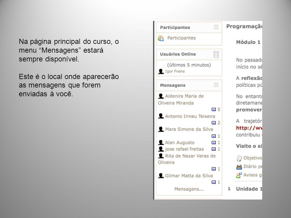 Na página principal do curso, o menu Mensagens estará sempre disponível.