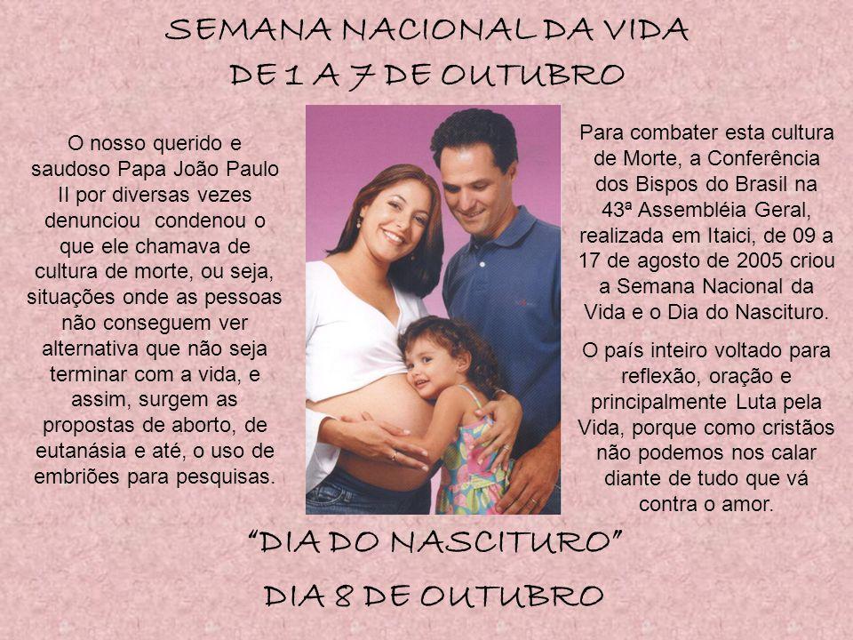 SEMANA NACIONAL DA VIDA DE 1 A 7 DE OUTUBRO
