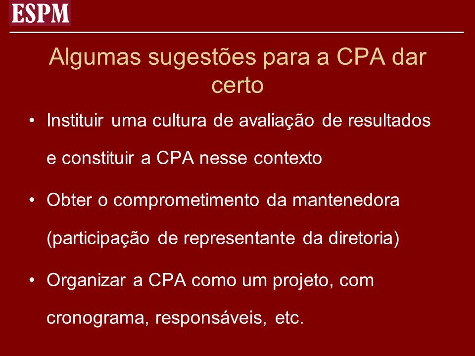 Algumas sugestões para a CPA dar certo