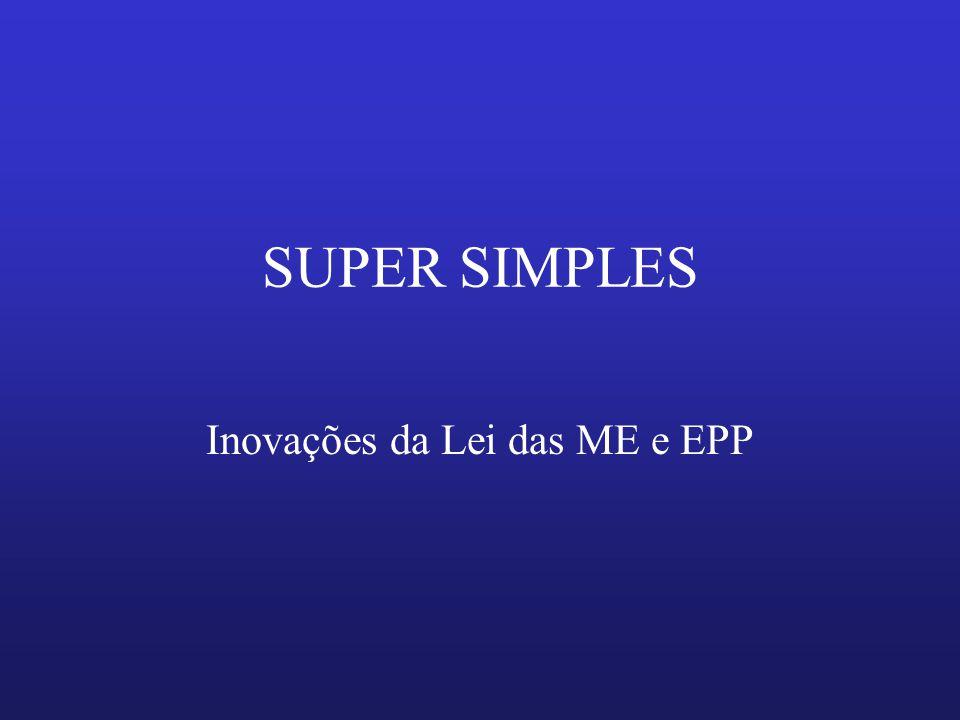 Inovações da Lei das ME e EPP