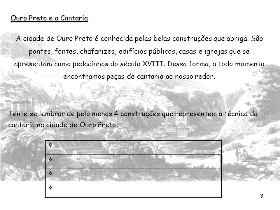 Ouro Preto e a Cantaria