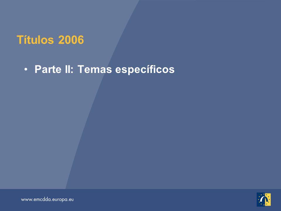 Títulos 2006 Parte II: Temas específicos