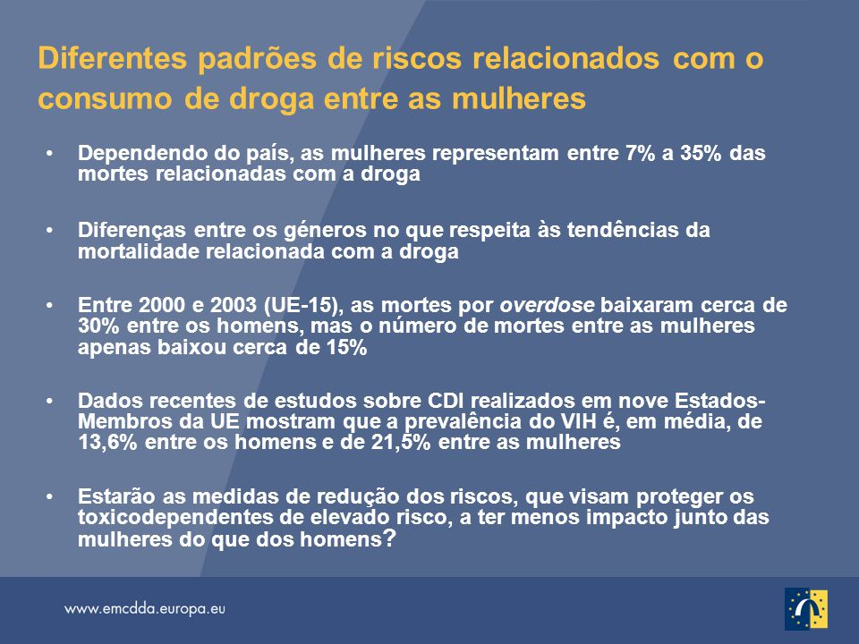 Diferentes padrões de riscos relacionados com o consumo de droga entre as mulheres