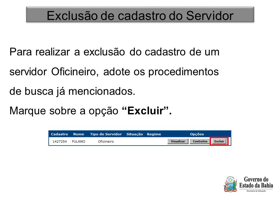 Exclusão de cadastro do Servidor