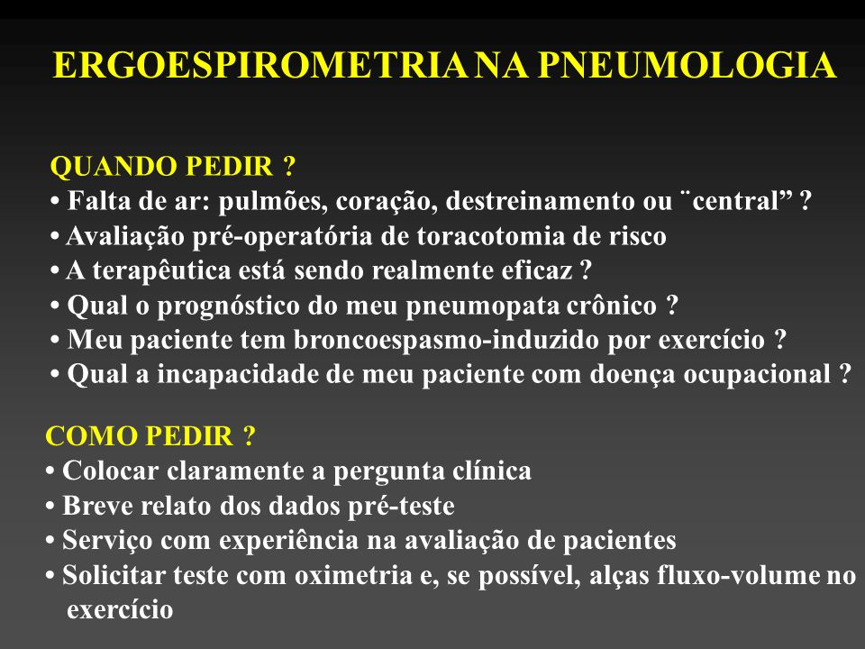 ERGOESPIROMETRIA NA PNEUMOLOGIA