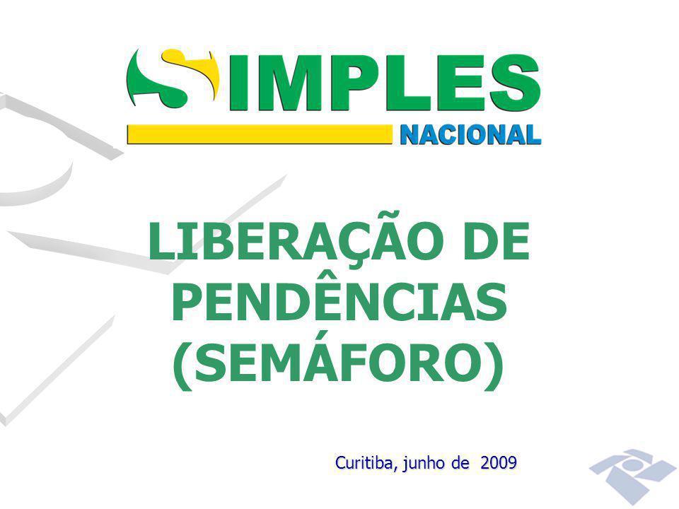 LIBERAÇÃO DE PENDÊNCIAS (SEMÁFORO)