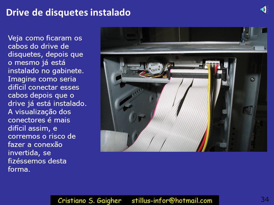 Drive de disquetes instalado