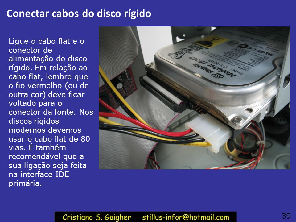 Conectar cabos do disco rígido