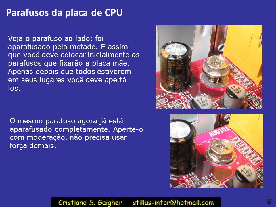 Parafusos da placa de CPU