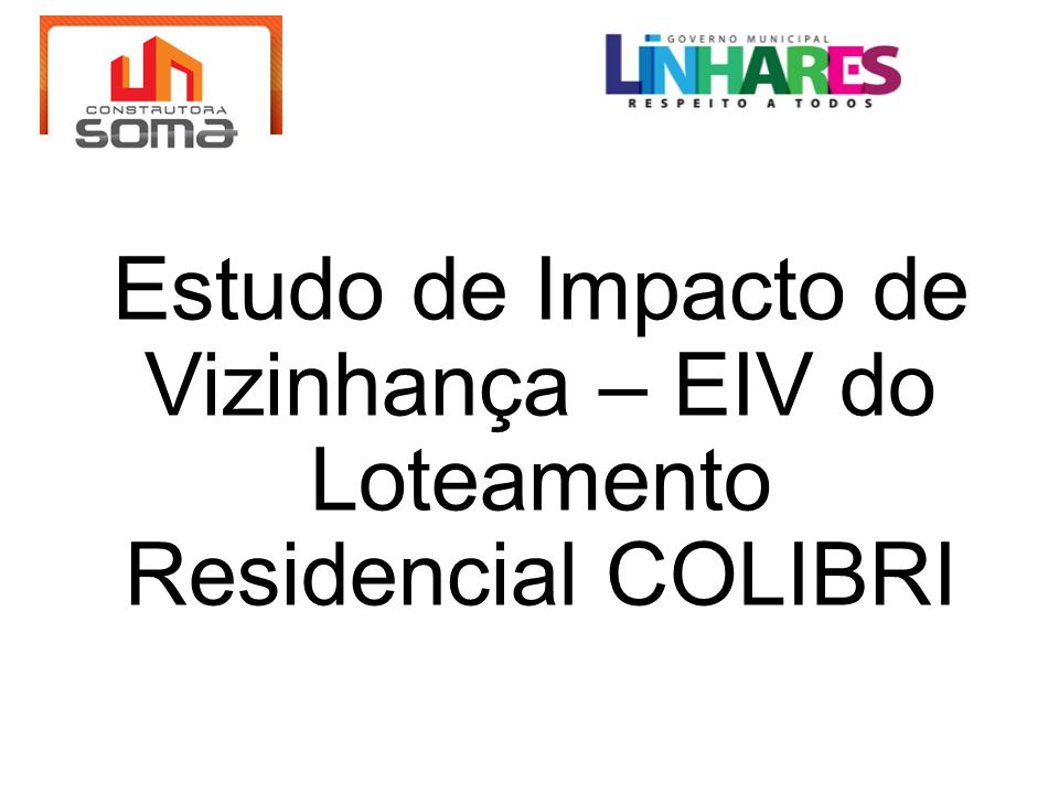 Estudo de Impacto de Vizinhança – EIV do Loteamento Residencial COLIBRI