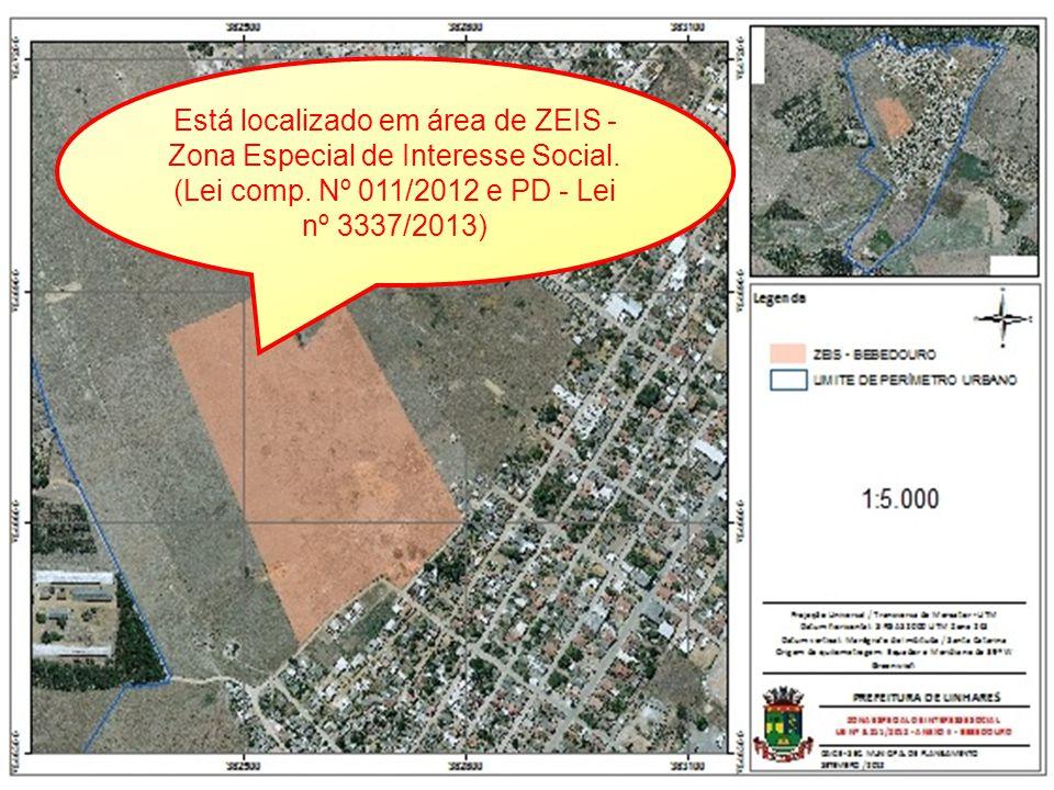 Está localizado em área de ZEIS - Zona Especial de Interesse Social