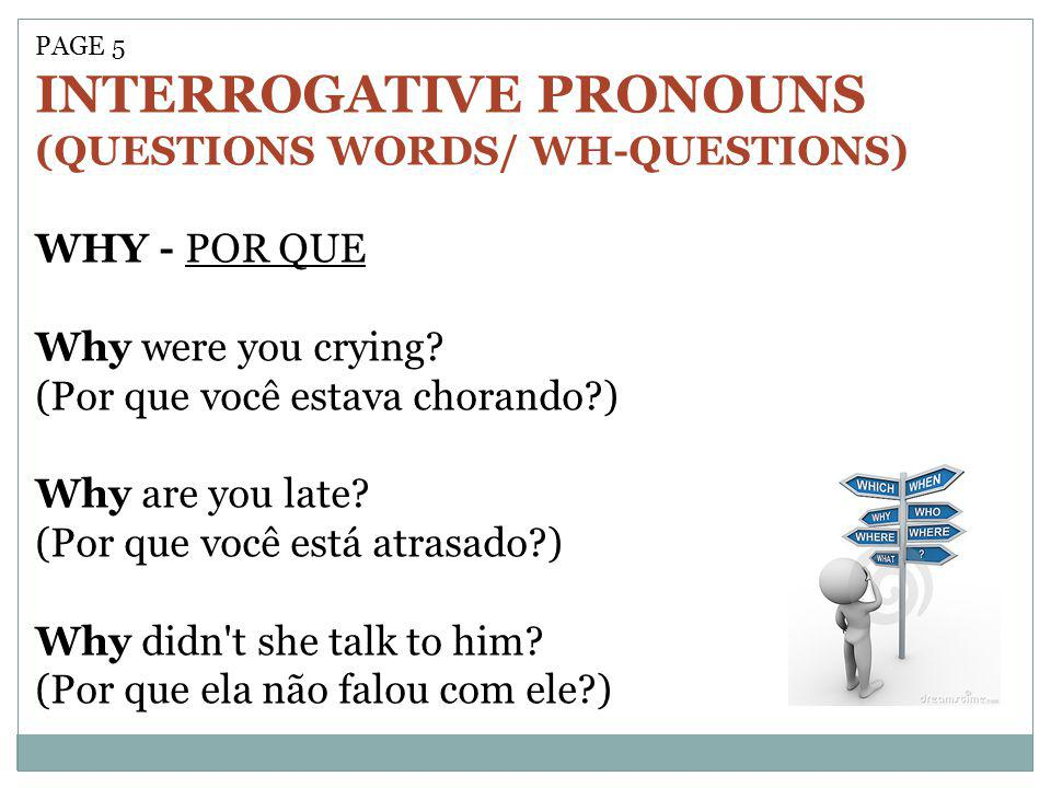 INTERROGATIVE PRONOUNS