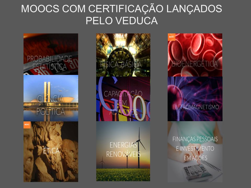 MOOCS COM CERTIFICAÇÃO LANÇADOS PELO VEDUCA