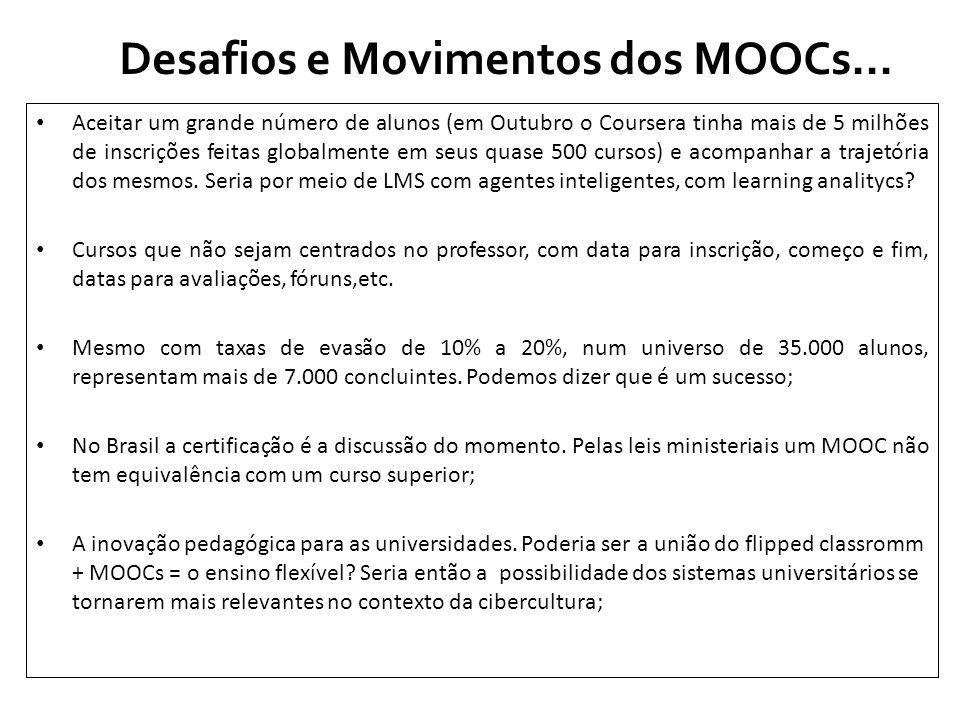 Desafios e Movimentos dos MOOCs...