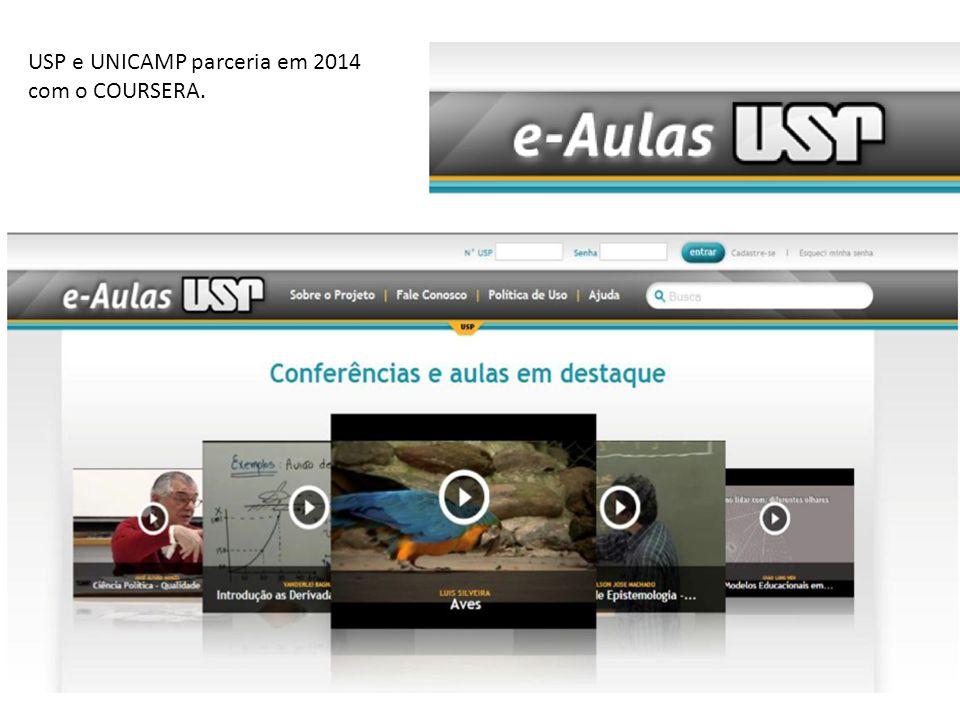 USP e UNICAMP parceria em 2014 com o COURSERA.