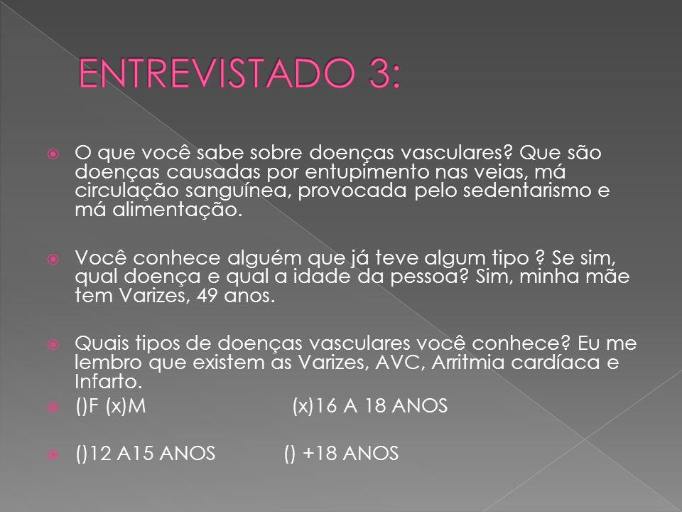 ENTREVISTADO 3: