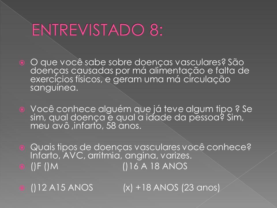 ENTREVISTADO 8: