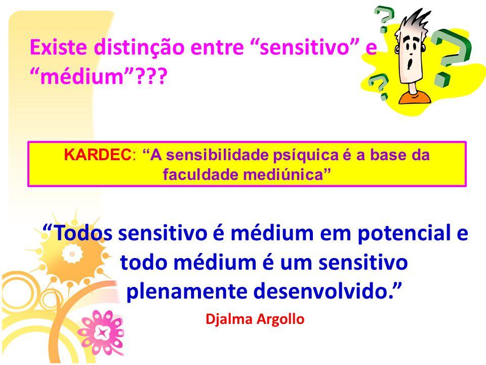 Existe distinção entre sensitivo e médium